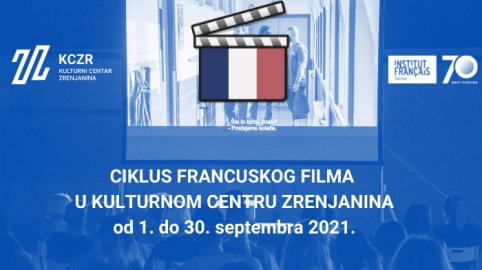 CIKLUS FRANCUSKOG FILMA U KULTURNOM CENTRU ZRENJANINA od 1. do 30. septembra 2021.